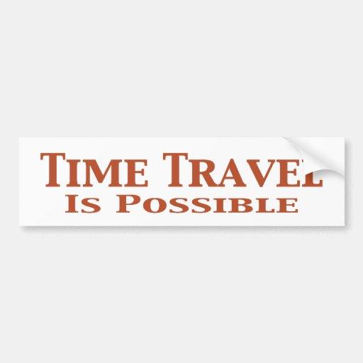 El viaje del tiempo es regalos posibles pegatina de parachoque