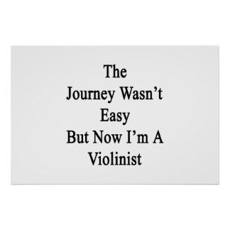 El viaje no era fácil pero ahora soy violinista póster