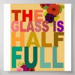 El vidrio es semilleno posters