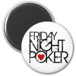 El viernes por la noche póker imanes para frigoríficos
