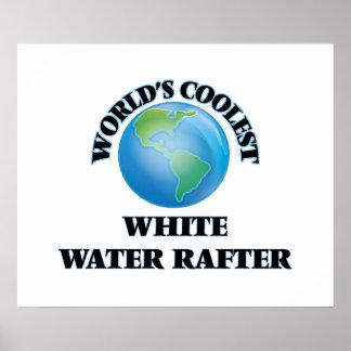 El viga más fresco del agua blanca del mundo póster