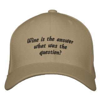El vino es el ~ de la respuesta cuál era el gorra  gorras bordadas