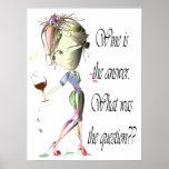 ¿El vino es la respuesta cuál era la pregunta? Poster