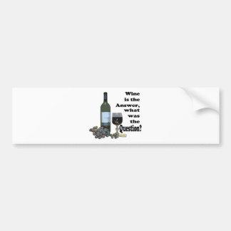 ¿El vino es la respuesta, cuál era la pregunta?  R Etiqueta De Parachoque