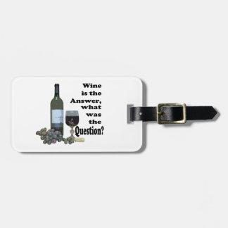 ¿El vino es la respuesta cuál era la pregunta R Etiquetas Bolsa