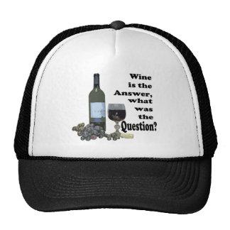 ¿El vino es la respuesta, cuál era la pregunta?  R Gorros Bordados
