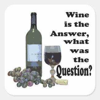 ¿El vino es la respuesta cuál era la pregunta R Pegatinas Cuadradases Personalizadas