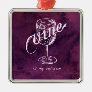 ¡El vino es mi religión! Adorno Navideño Cuadrado De Metal