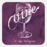 ¡El vino es mi religión! Calcomanía Cuadradas Personalizadas