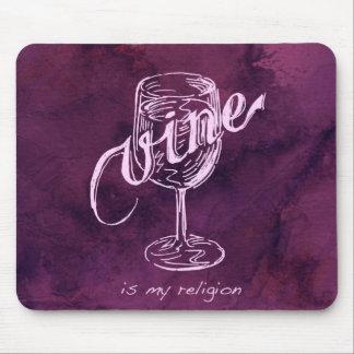 ¡El vino es mi religión! Tapetes De Raton