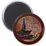 El vino es poesía en botella imán para frigorifico