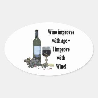 ¡El vino mejora con edad, yo mejora con el vino! Pegatina Ovalada