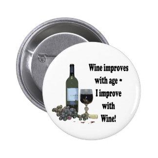 ¡El vino mejora con edad, yo mejora con el vino! Pin