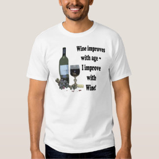 ¡El vino mejora con edad, yo mejora con el vino! Playeras