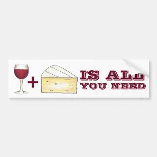 El vino y el queso es todo lo que usted necesita a pegatina para auto