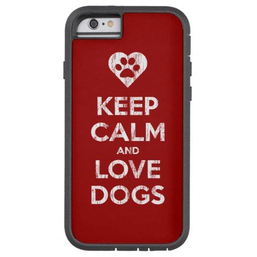 El vintage apenado guarda calma y ama perros funda de iPhone 6 tough xtreme