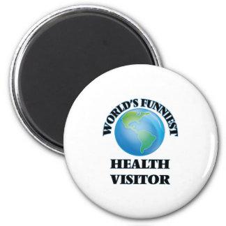 El visitante más divertido de la salud del mundo imán redondo 5 cm