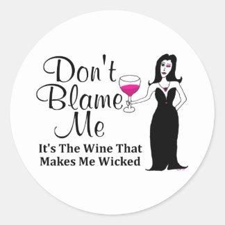 """El Vixen del vino """"no me culpa, él es el vino… """" Pegatina Redonda"""