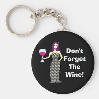 """El Vixen del vino """"no olvida oscuridad del vino"""" Llavero"""