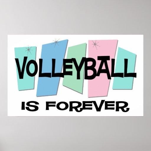 El voleibol es Forever Póster