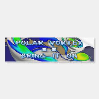 El vórtice polar II lo trae encendido Etiqueta De Parachoque