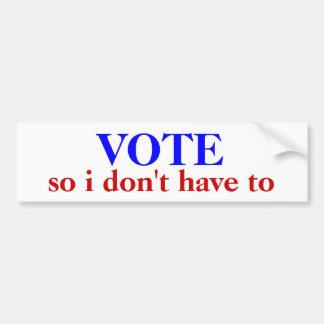 El VOTO, así que yo no hacemos tuvimos que Pegatina Para Auto