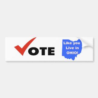 El voto como usted vive en Ohio - el pegatina de B Pegatina Para Auto