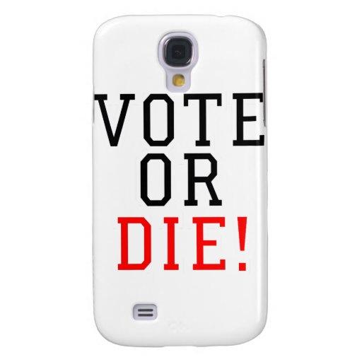 ¡El voto o muere!