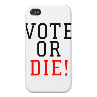 ¡El voto o muere! iPhone 4 Fundas