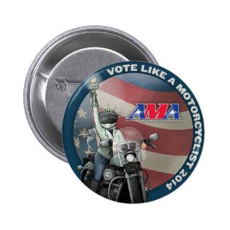 El voto tiene gusto de un motorista pin redondo de 2 pulgadas