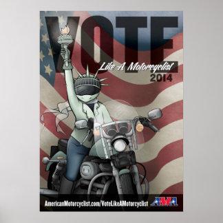 El voto tiene gusto de un motorista póster
