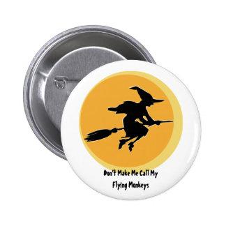 El vuelo Monkeys a la bruja (el personalizable) Pin Redondo 5 Cm