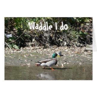 El Waddle I hace Tarjeta De Felicitación