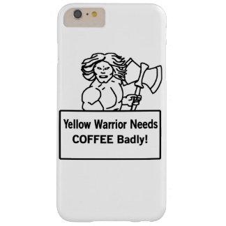 El warrioe amarillo necesita el café gravemente funda de iPhone 6 plus barely there