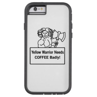 El warrioe amarillo necesita el café gravemente funda de iPhone 6 tough xtreme