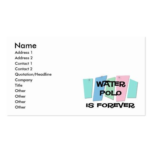 El water polo es Forever Tarjetas De Visita