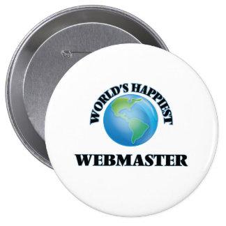 El Webmaster más feliz del mundo Chapa Redonda 10 Cm