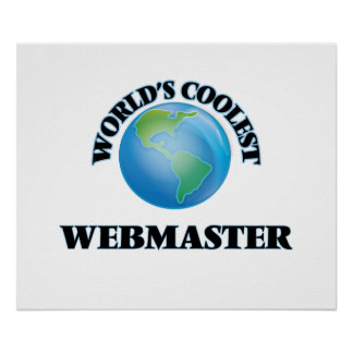 El Webmaster más fresco del mundo Póster