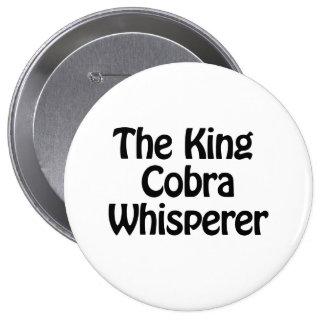 el whisperer de la cobra real pin redondo 10 cm