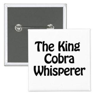 el whisperer de la cobra real pin cuadrada 5 cm