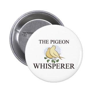 El Whisperer de la paloma Pin Redondo De 2 Pulgadas