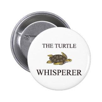 El Whisperer de la tortuga Pin Redondo De 2 Pulgadas