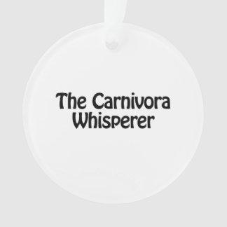 el whisperer de los carnívoros