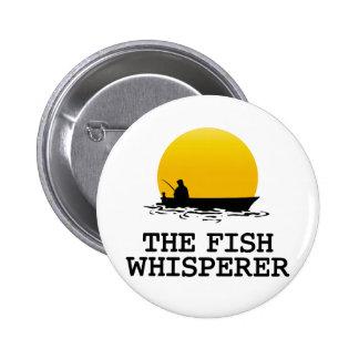 El Whisperer de los pescados Pin Redondo De 2 Pulgadas