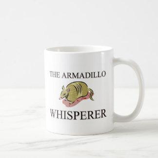 El Whisperer del armadillo Taza