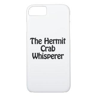 el whisperer del cangrejo de ermitaño funda iPhone 7