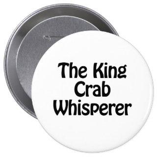 el whisperer del cangrejo de rey pin redondo 10 cm