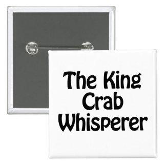 el whisperer del cangrejo de rey pin cuadrada 5 cm