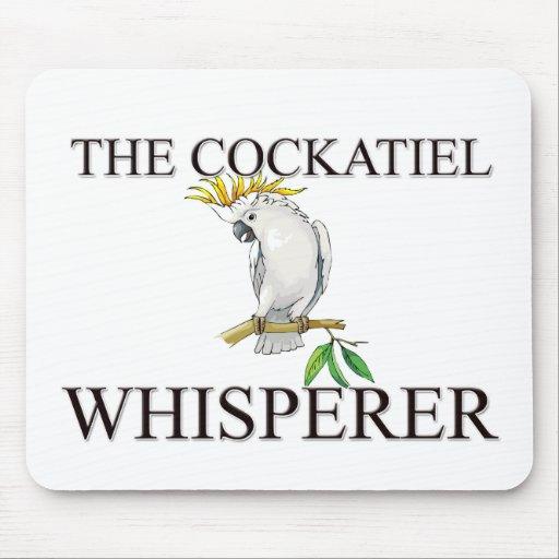 El Whisperer del Cockatiel Alfombrillas De Ratones