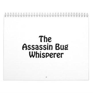 el whisperer del insecto de asesino calendario